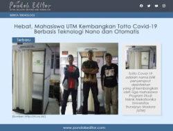 Hebat, Mahasiswa UTM Kembangkan Totto Covid-19 Berbasis Teknologi Nano dan Otomatis