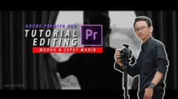 Teknik Dasar dan Cara Cepat Edit Video dengan Adobe Premier Pro